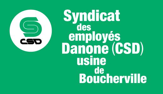 Visuel vert sur lequel est inscrit Syndicat des employés Danone (CSD) usine de Boucherville