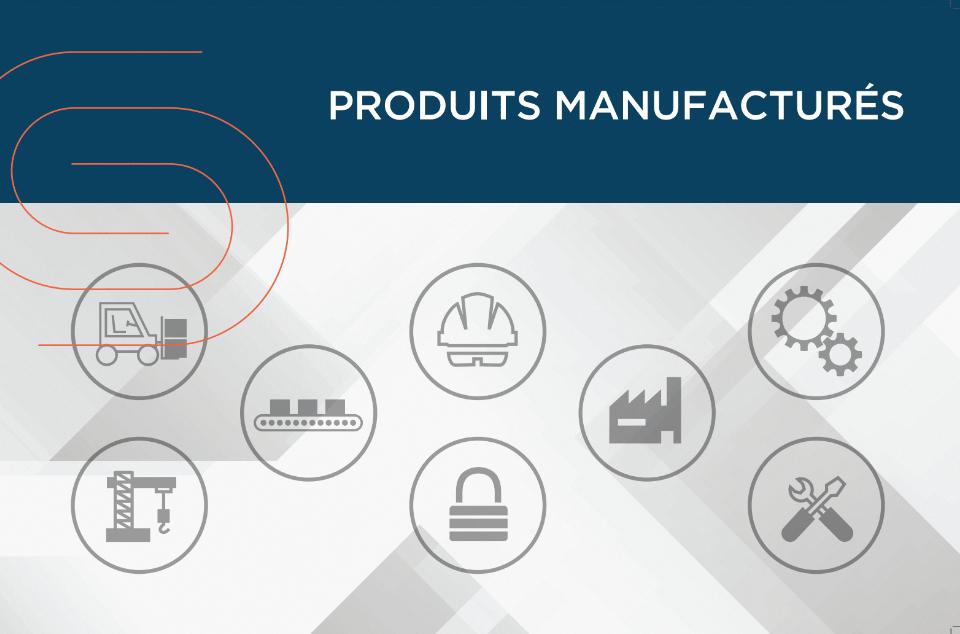 Produits manufacturés un secteur de la CSD