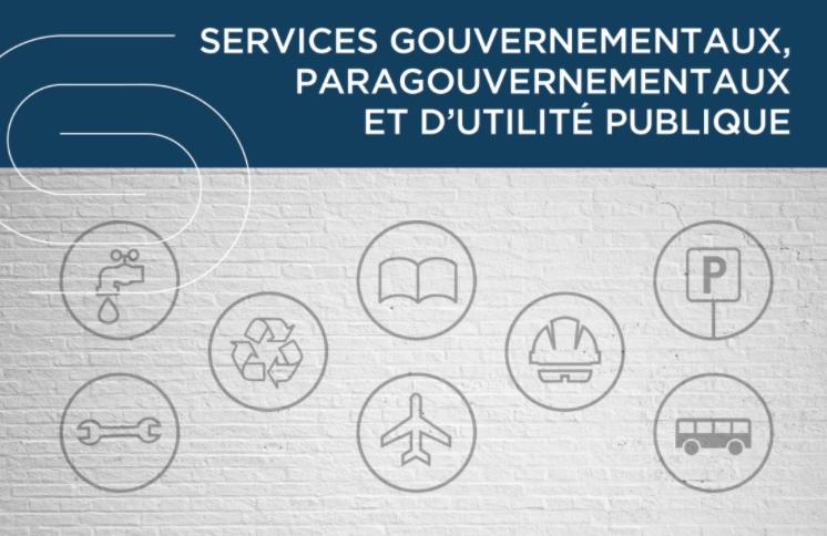 Services gouvernementaux, paragouvernementaux et d'utilite publique, un secteur de la CSD