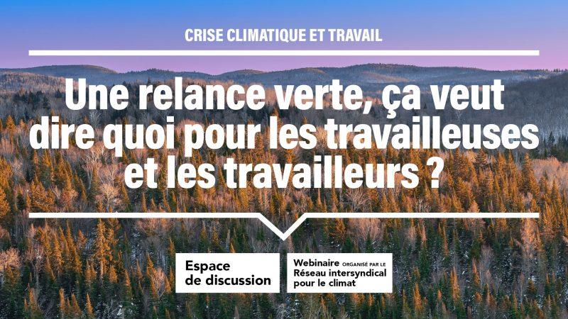 Webinaire organisé par le réseau intersyndical pour le climat