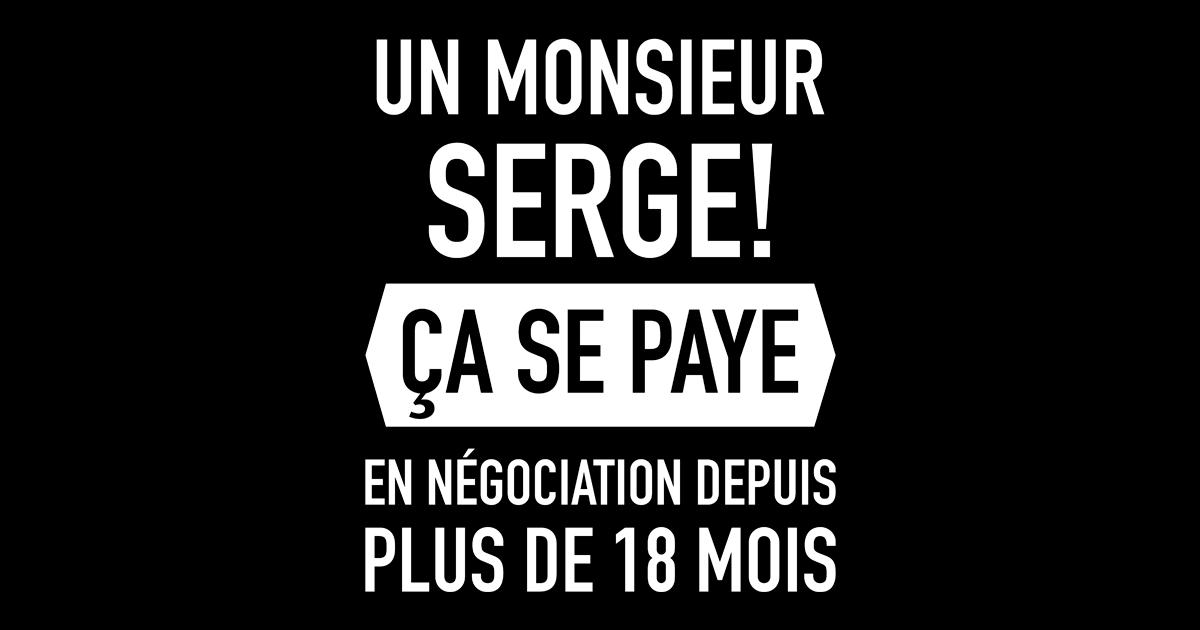 Un monsieur Serge, ça se paie !